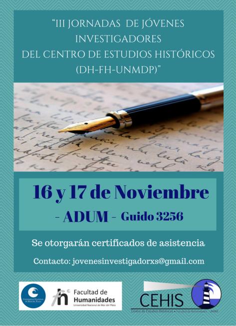 """""""III JORNADAS DE JÓVENES INVESTIGADORES DEL CENTRO DE ESTUDIOS HISTÓRICOS(DH-FH-UNMDP)""""15, 16 y 17 de Noviembre de 2017 I CIRCULAR (2)"""